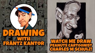 Frantz Kantor Draws the Father of Snoopy, Charles M Schulz!