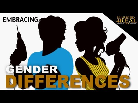 Embracing Gender Differences | Married 4Real
