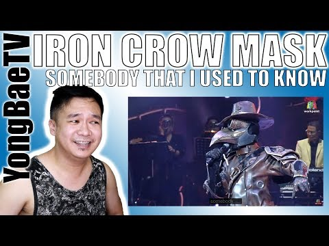 Somebody That I Used To Know - หน้ากากอีกาเหล็ก | THE MASK PROJECT A | Reaction | YongBaeTV