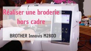 Tutoriel vidéo réalisé à l'aide de la Brother Innovis M280D. Plus d'informations sur la machine : https://goo.gl/LwvAG3.