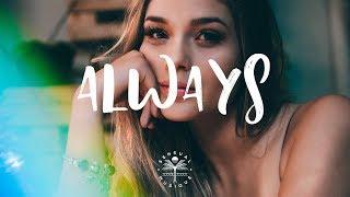 Aérotique & Glaceo - Always ft. Christopher Blake (Lyrics)