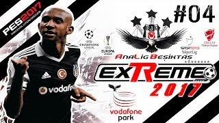 Ana Lig BJK #04 ★ QUARESMA 90´a YILIN GOLÜ !!! ★ PES exTReme 17 🏆
