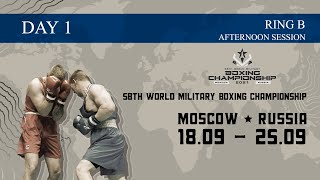 CISM 58th World Military Boxing Championship | Day1 | Ring B | Afternoon  session - YouTube