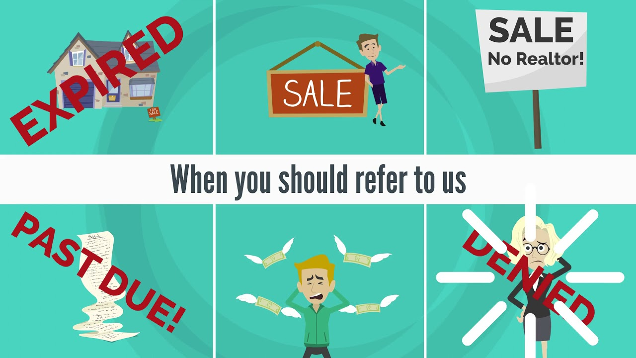 Referrals from REALTORS®, Wholesalers, and Flippers.