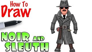 How to Draw Noir and Sleuth | Fortnite