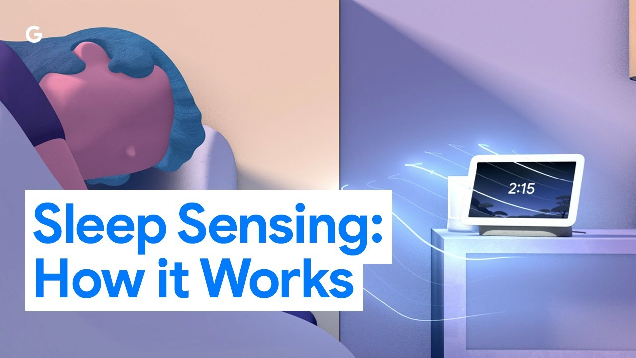How Sleep Sensing Works on the second-gen Nest Hub from Google