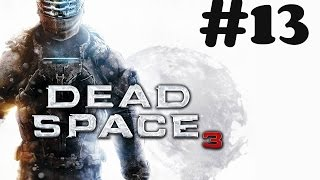"""Dead Space 3"" walkthrough (Impossible) [60FPS] Chapter 9 - Onward"