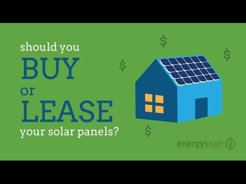Should you buy vs lease your solar panels?
