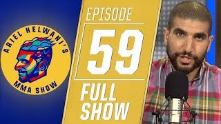 Stipe Miocic, Francis Ngannou, Mike Perry | Ariel Helwani's MMA Show [Episode 59 – 8/19/2019]