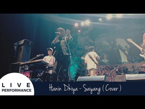 SAYANG - Via Vallen Cover by Hanin Dhiya ( LIVE performance Cikarang )