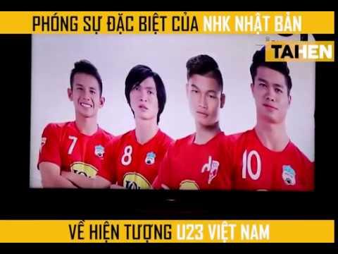 Phóng sự về bóng đá Việt Nam của đài NHK Nhật Bản