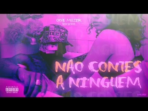NGA - Não Contes A Ninguém (Feat: Jakson D