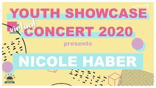 Youth Showcase Concert 2020 Presents: Nicole Haber