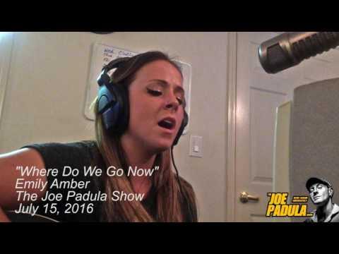 Emily Amber -  Where Do We Go Now - The Joe Padula Show