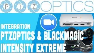 Ptzoptics Integration With Black Magic Intensity Zoom Us Youtube