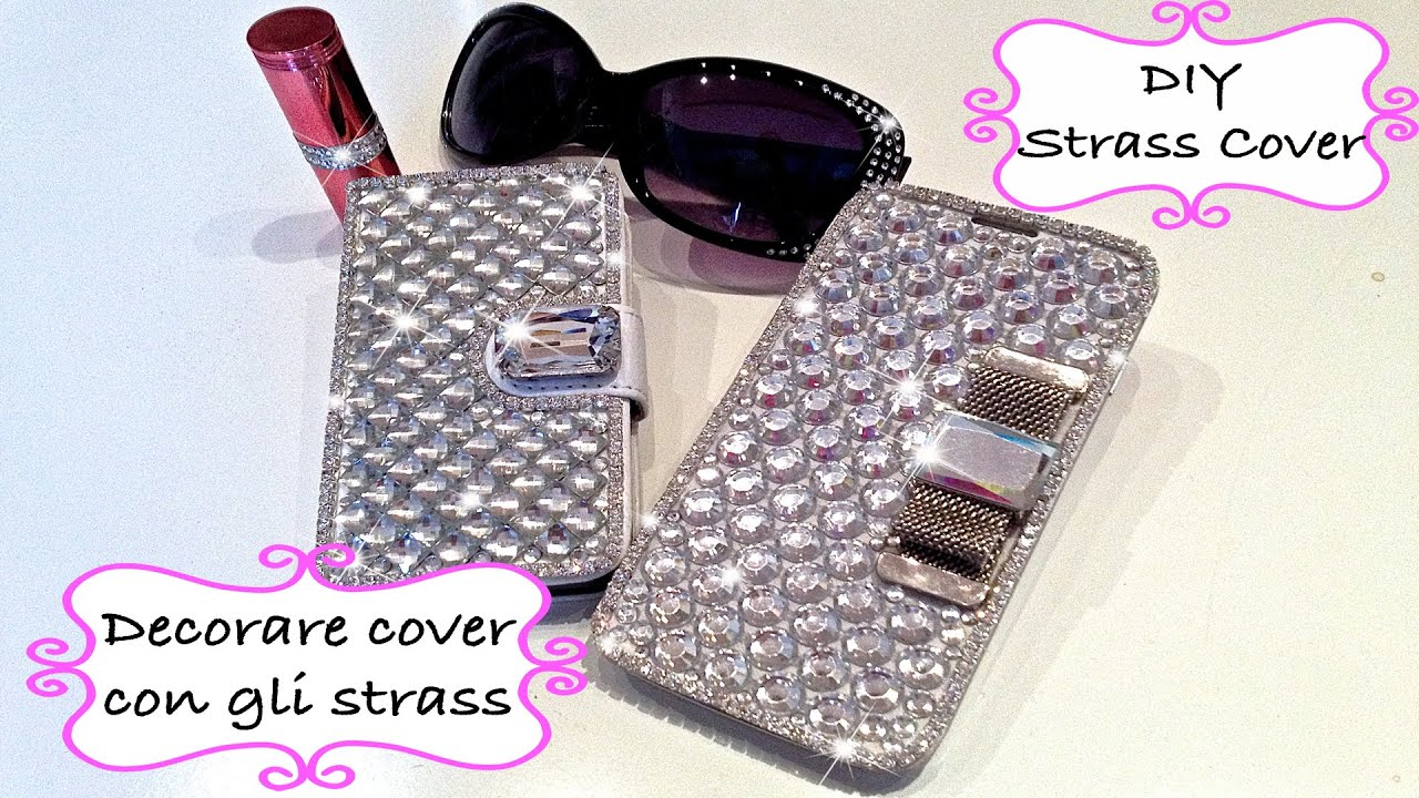 Cover Fai Da Te.Diy Tutorial Phone Case Fai Da Te Bling Cover Decoration
