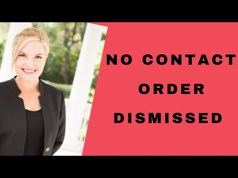 Domestic Violence: Get A No Contact Order Dropped