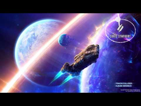 Sonic Symphony - Collider (Hybrid Orchestral Trailer Music)