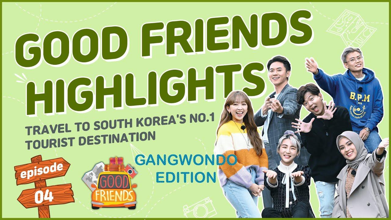 [GOOD FRIENDS HIGHLIGHTS] GANGWONDO EP. 4