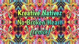 Mac G, Jason Rebel - No Broken Heart (Kreative Nativez Remix)