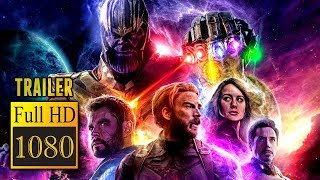 ???? AVENGERS 4: ENDGAME (2019) | Full Movie Trailer in Full HD | 1080p
