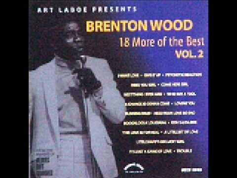 Brenton Wood Running Wild Youtube