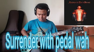 Andra and The Backbone - Surrender Guitar Cover