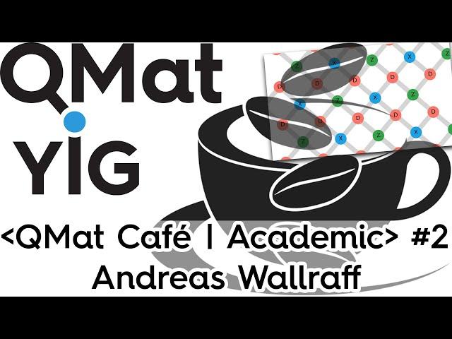 A.Wallraff - Building an error-corrected superconducting quantum processor- ⋖QMat Cafe | Academic⋗#2