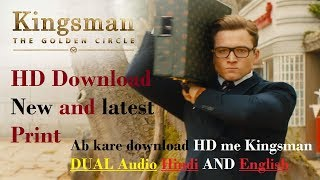 How to Download Kingsman 2 full HD in Hindi the golden circle Bluray dual Audio October 2017