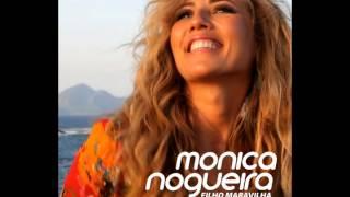 Monica Nogueira - Eu Vou Levar
