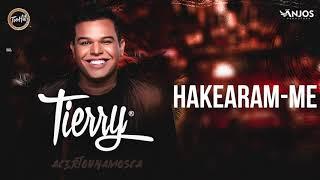 Tierry - Hakearam-me