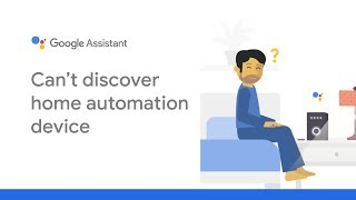 Google Assistant support: Can't discover home automation device