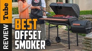 ✅Offset Smoker: Best Offset Smokers 2019 (Buying Guide)