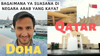 Mari kita jelajahi DOHA - ibukota QATAR
