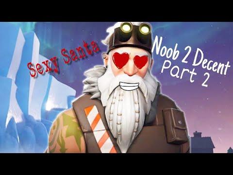 SEXY SANTA🎅🏻 | Noob 2 Decent pt2: S7 edition