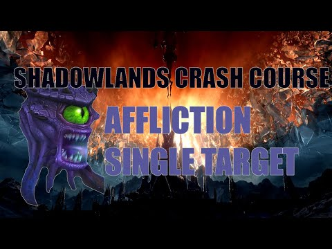 Shadowlands Crash Course: Affliction Warlock Single Target