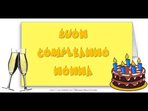 Tanti Auguri Di Buon Compleanno Nonna видео с Youtube на
