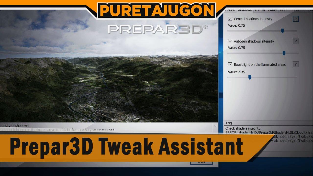Prepar3D Tweak Assistant (PTA) - Page 13 - P3D Tweak