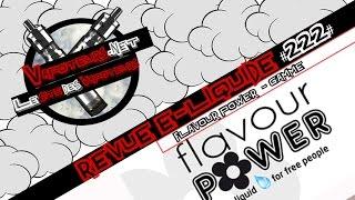 Revue E-Liquide #222 - FLAVOUR POWER - GAMME (FR)