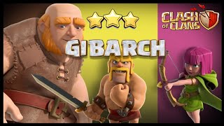 EVENT SPECIAL: GiBArch Troop Composition for Th8, Th9 and Th10 | Farming Strategy | Clash of Clans