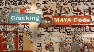 Nova - Cracking the Maya Code (PBS Documentary)