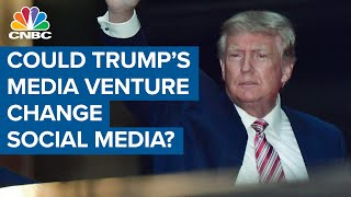 Could Trump's media venture change up the social media scene?