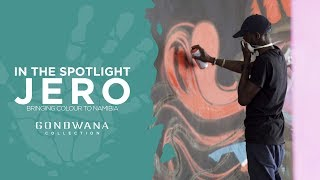 In The Spotlight - Jero, Bringing Colour To Namibia
