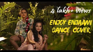 Dhee ft. Arivu - Enjoy Enjaami (Prod. Santhosh Narayanan) | Dance Cover