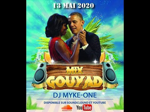 Mix Kompa Gouyad by Dj Myke-One Mai 2020