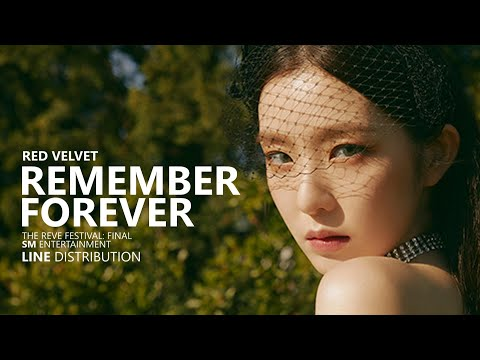 RED VELVET 레드벨벳 - REMEMBER FOREVER | Line Distribution