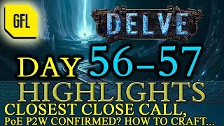 Path of Exile 3.4: Delve DAY # 56-57 Highlights HOW TO CRAFT, PoE P2W CONFIRMED? and more...