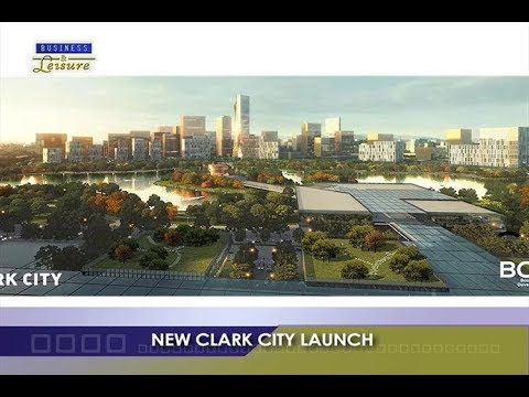 NEW CLARK CITY LAUNCH   BIZWATCH