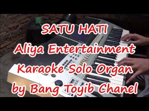 Karaoke Satu Hati Nada Nadi Organ Tunggal Tanpa Vokal dengan Lirik