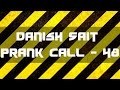My Wife is Mad - Danish Sait Prank Call 48